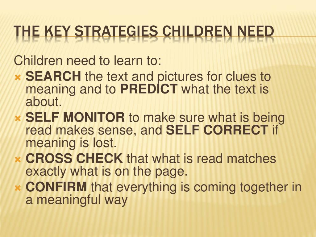 Children need to learn to:
