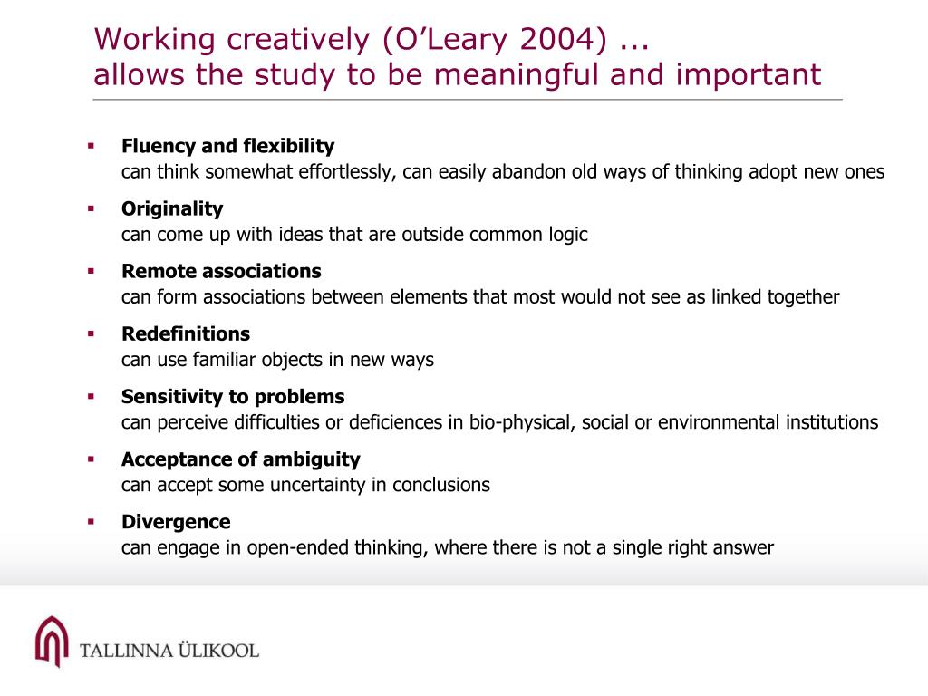 Working creatively (O'Leary 2004) ...