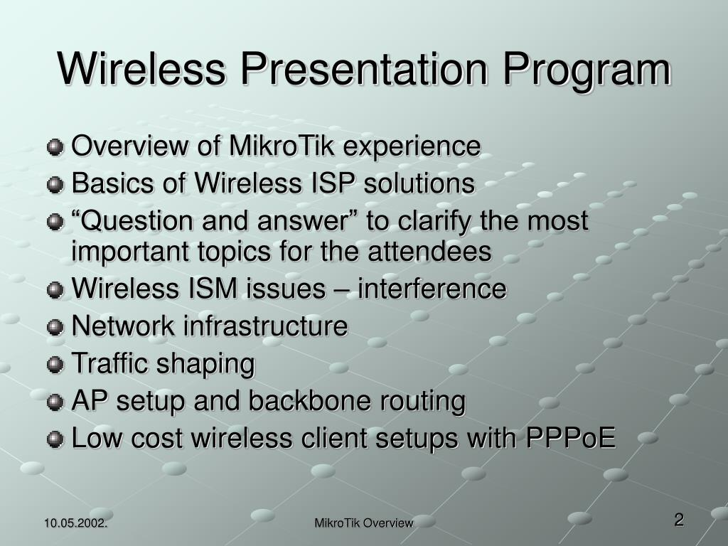 PPT - Mikro T ik Experience Overview - Wireless ISP