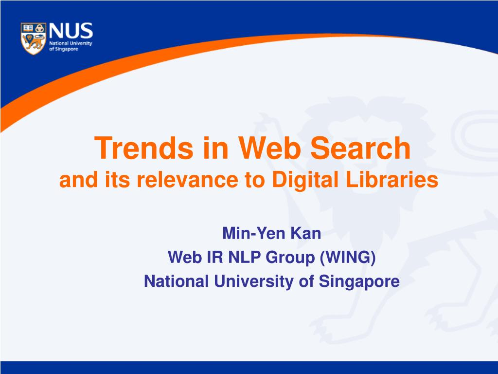 trends in web search and its relevance to digital libraries l.
