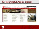 3 meaningful menus library