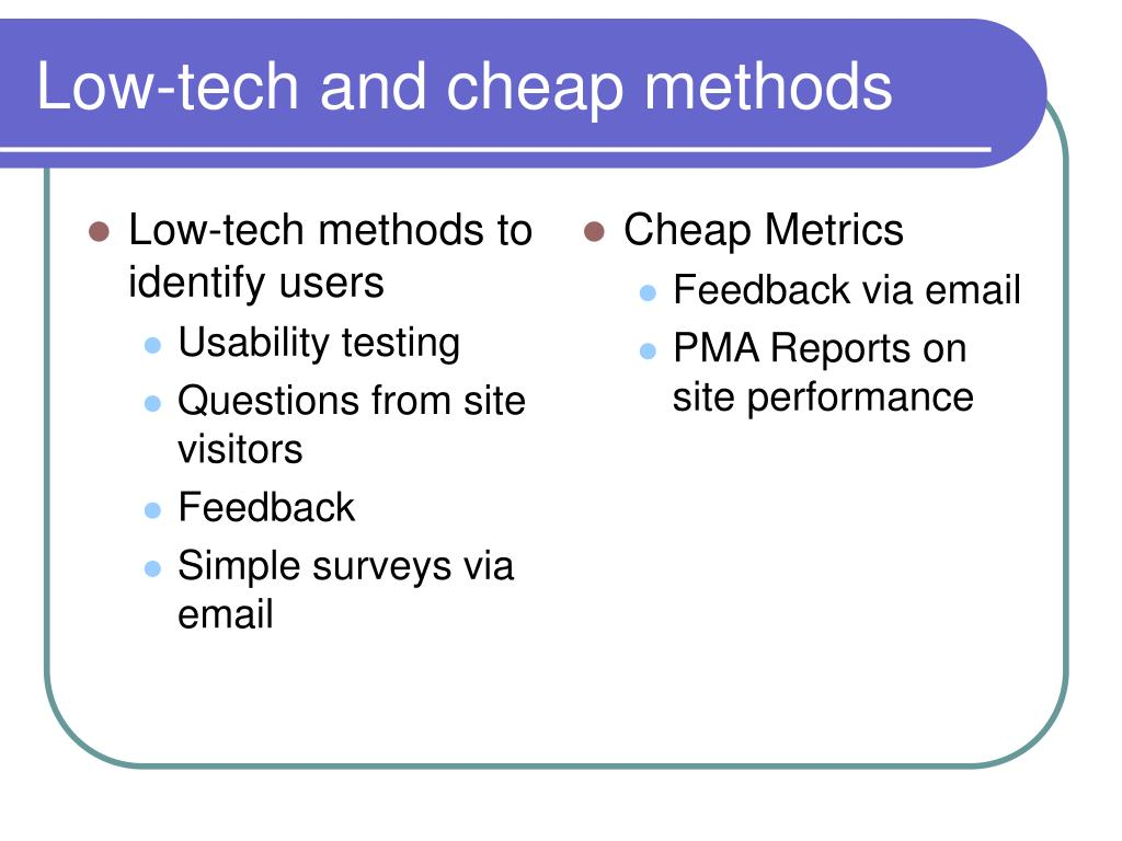 Low-tech methods to identify users