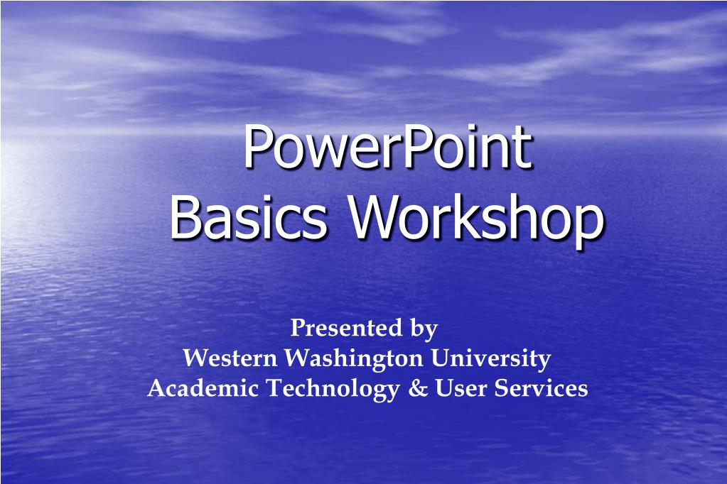 powerpoint basics workshop l.