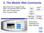 5 the mobile web comments