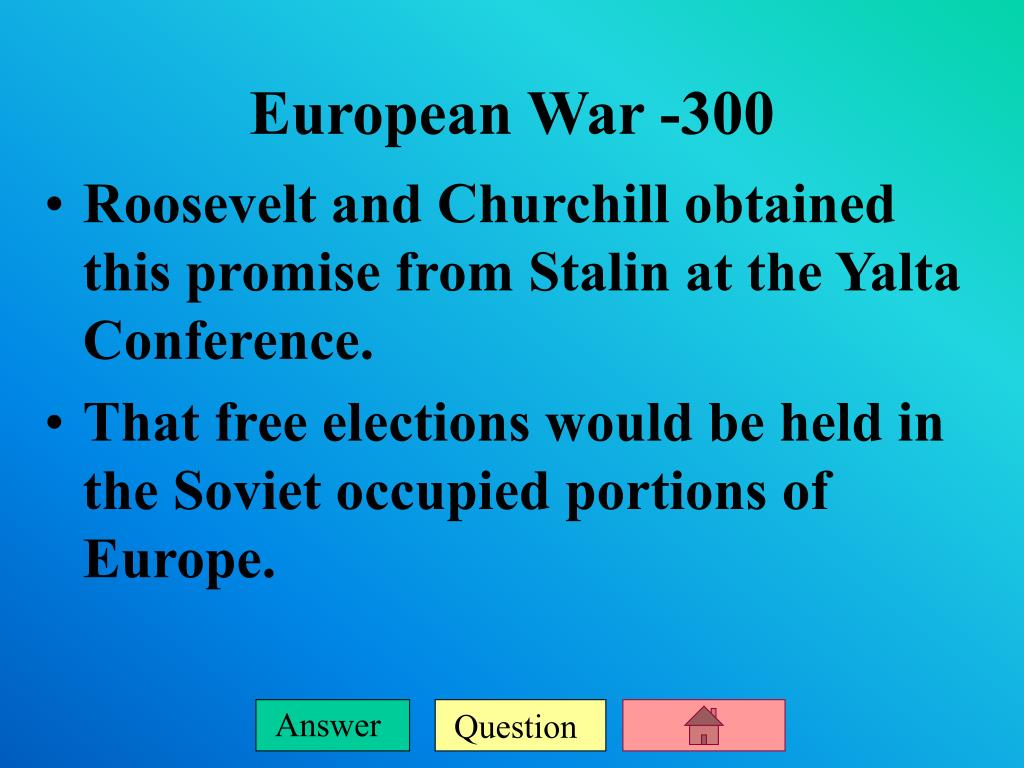 Roosevelt and Churchill obtained this promise from Stalin at the Yalta Conference.