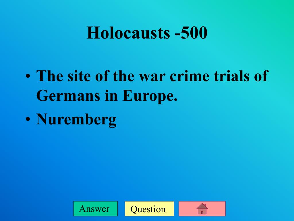 The site of the war crime trials of Germans in Europe.