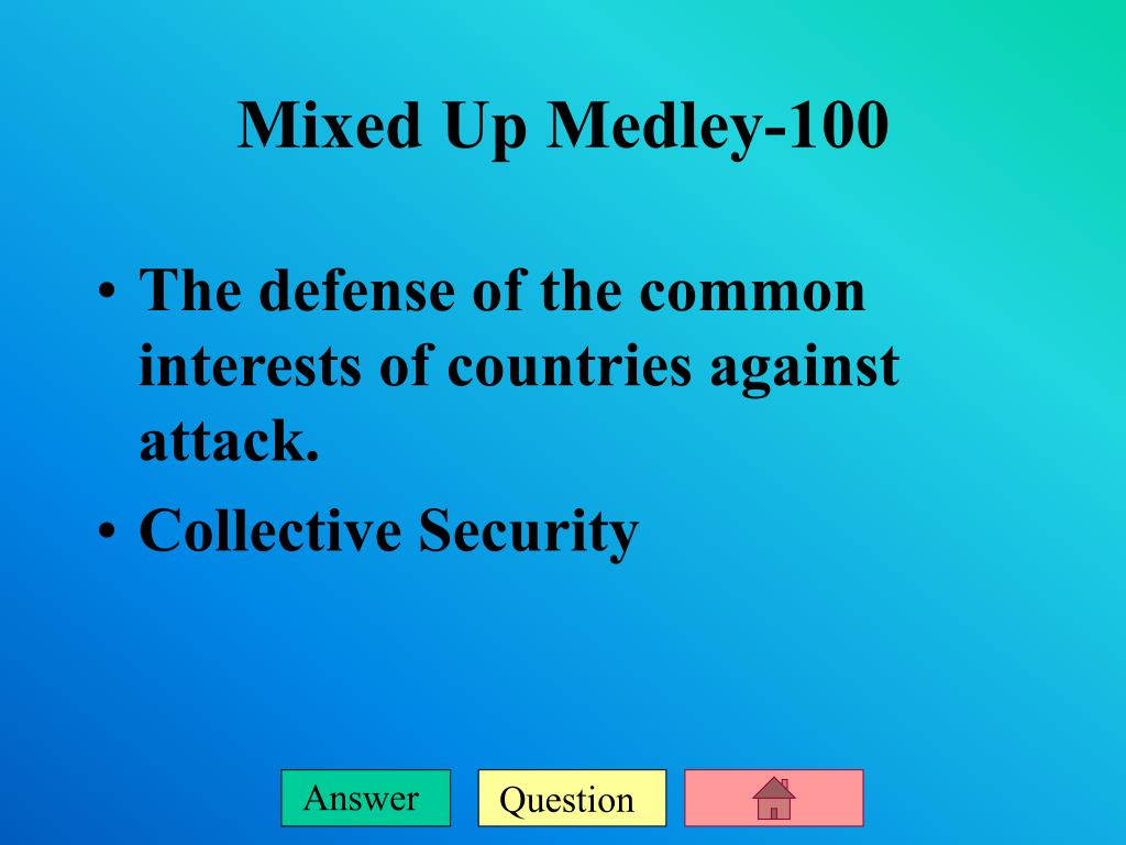 The defense of the common interests of countries against attack.