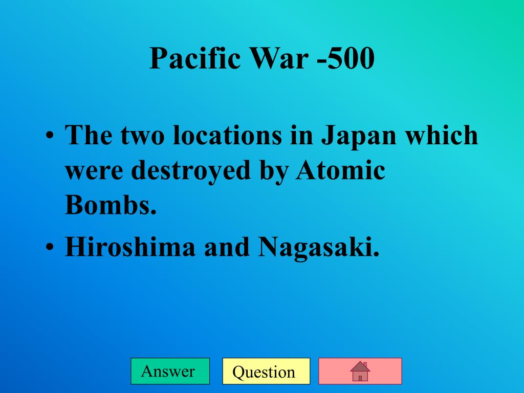 The two locations in Japan which were destroyed by Atomic Bombs.