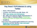 hey there vhaveterans is using twitter