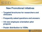 new promotional initiatives
