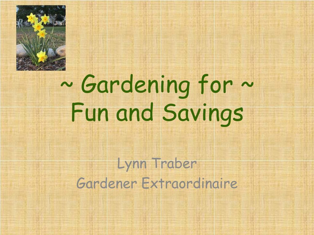 gardening for fun and savings l.