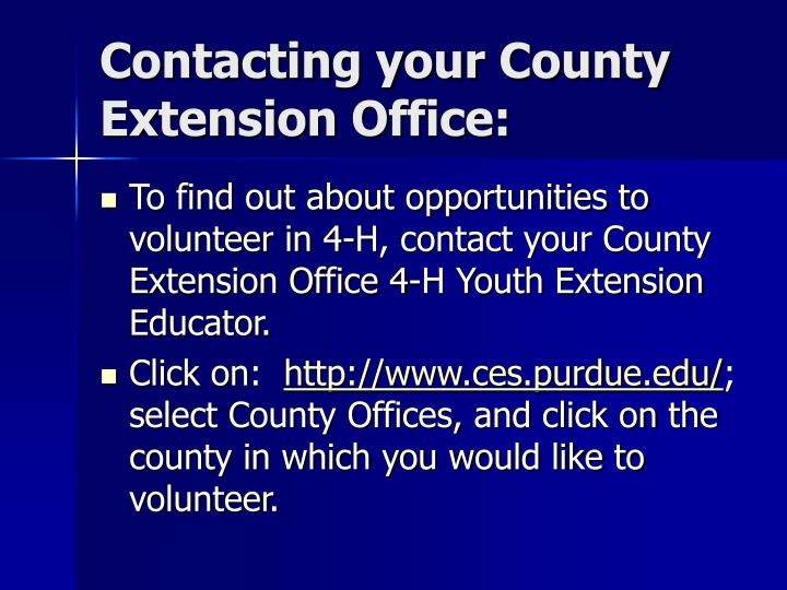 Contacting your County Extension Office: