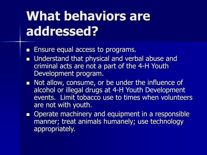 What behaviors are addressed?