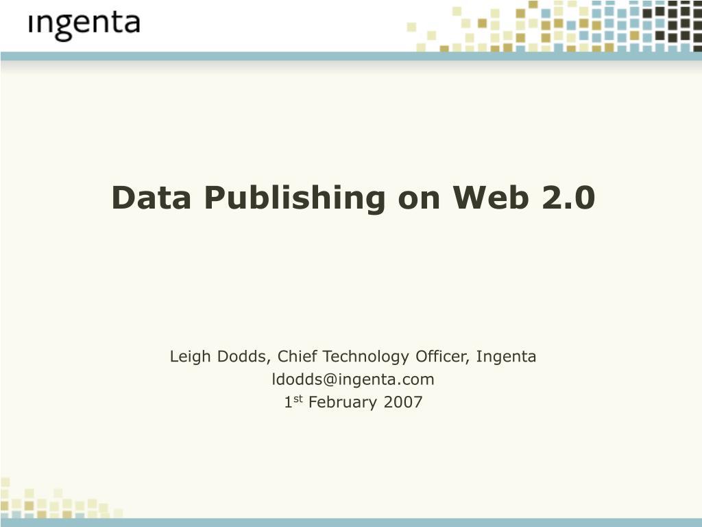data publishing on web 2 0 l.