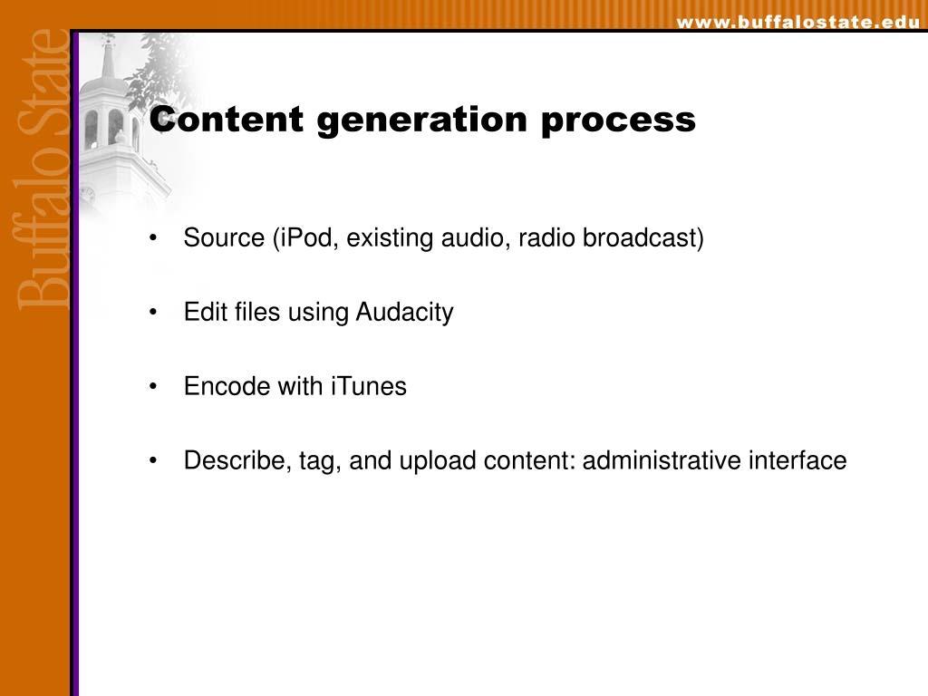 Content generation process