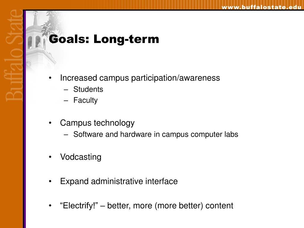 Goals: Long-term