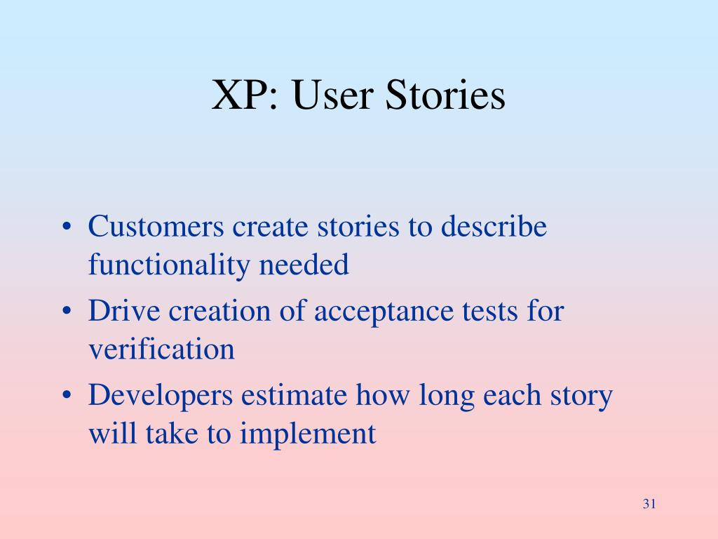 XP: User Stories