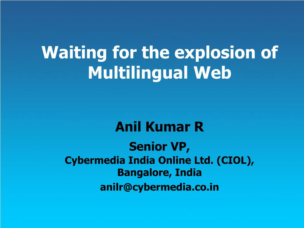 waiting for the explosion of multilingual web l.