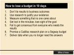 how to lose a budget in 10 days