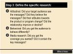 step 3 define the specific research