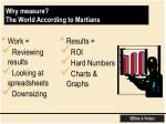 why measure the world according to martians