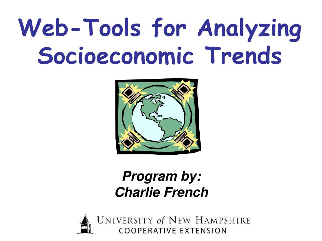 web tools for analyzing socioeconomic trends l.