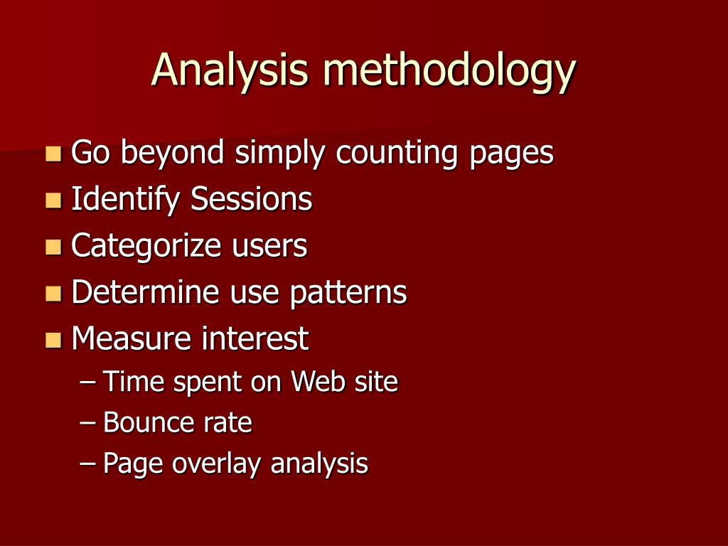 Analysis methodology