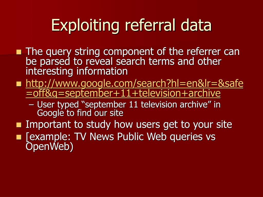Exploiting referral data