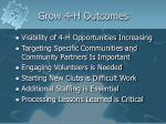 grow 4 h outcomes