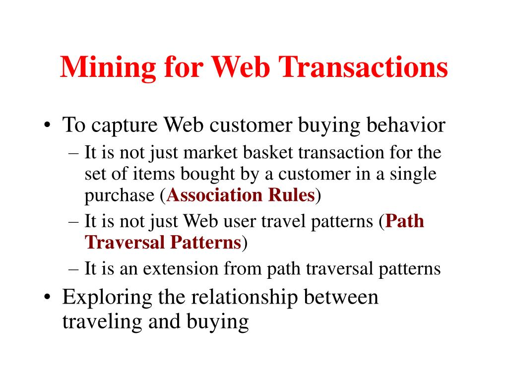Mining for Web Transactions