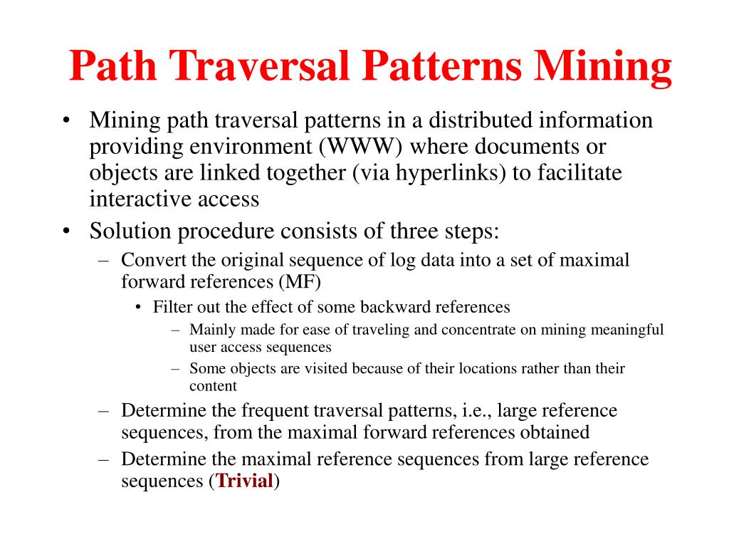Path Traversal Patterns Mining