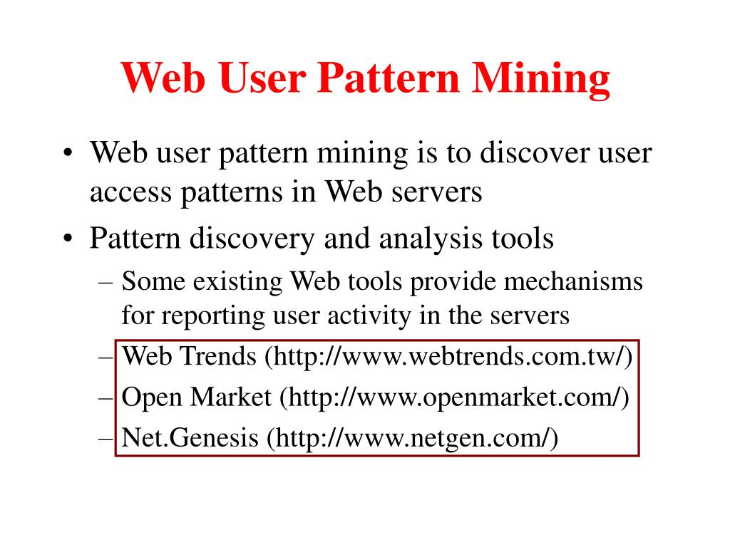 Web User Pattern Mining