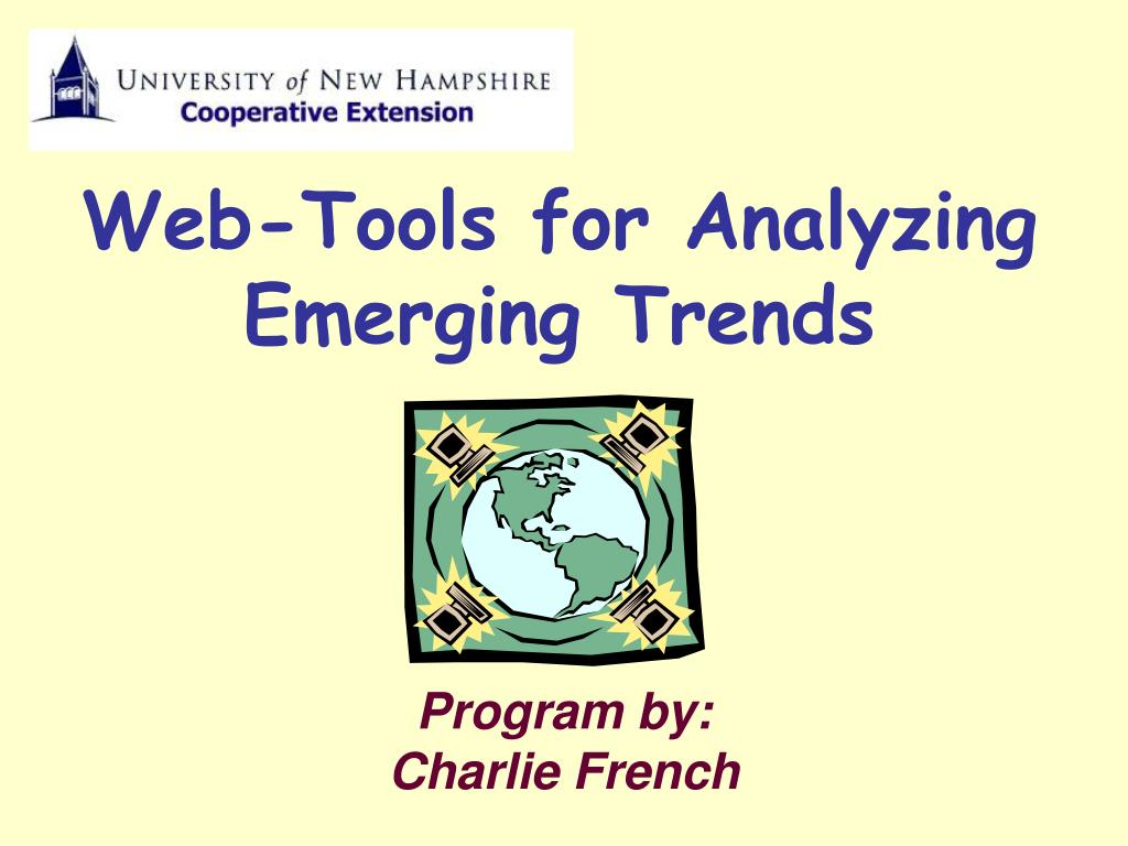 web tools for analyzing emerging trends l.