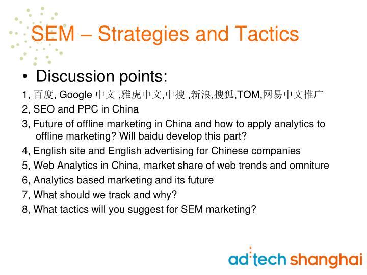 Sem strategies and tactics