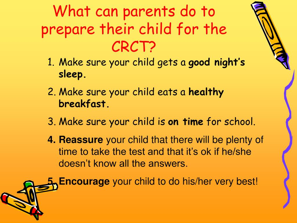 What can parents do to prepare their child for the CRCT?