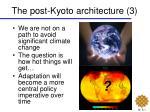 the post kyoto architecture 3