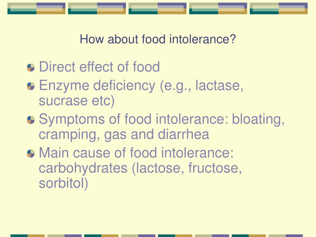 How about food intolerance?