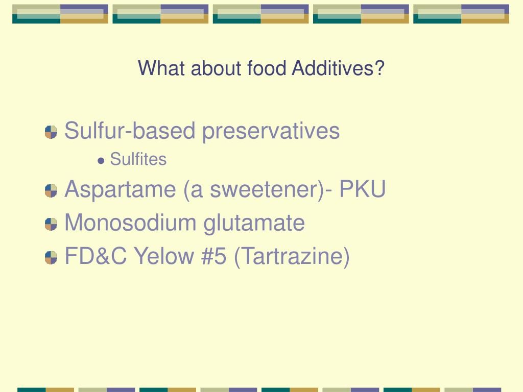 What about food Additives?