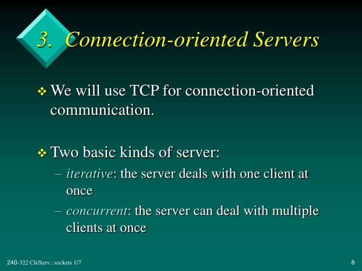 3.  Connection-oriented Servers