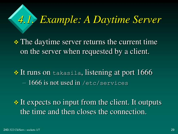 4.1.  Example: A Daytime Server