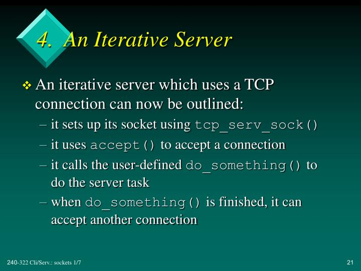 4.  An Iterative Server