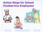 action steps for school foodservice employees