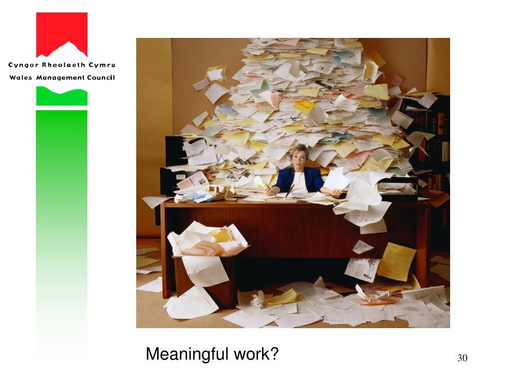 Meaningful work?