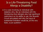 is a life threatening food allergy a disability16
