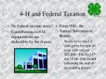 4 h and federal taxation