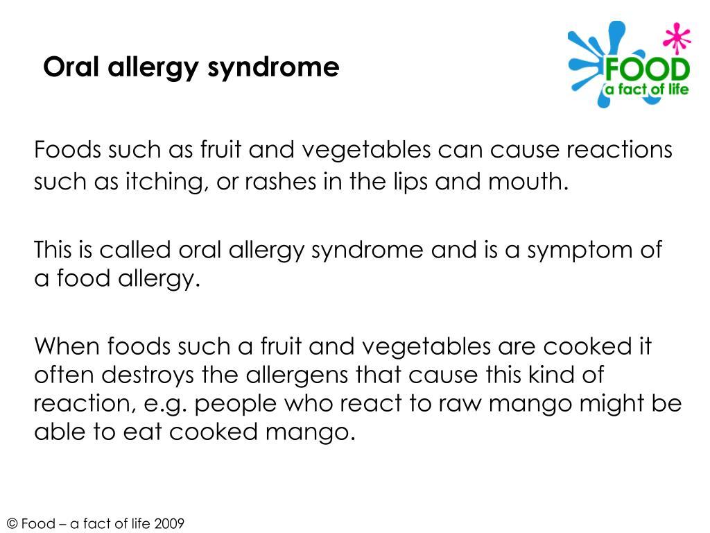 Oral allergy syndrome