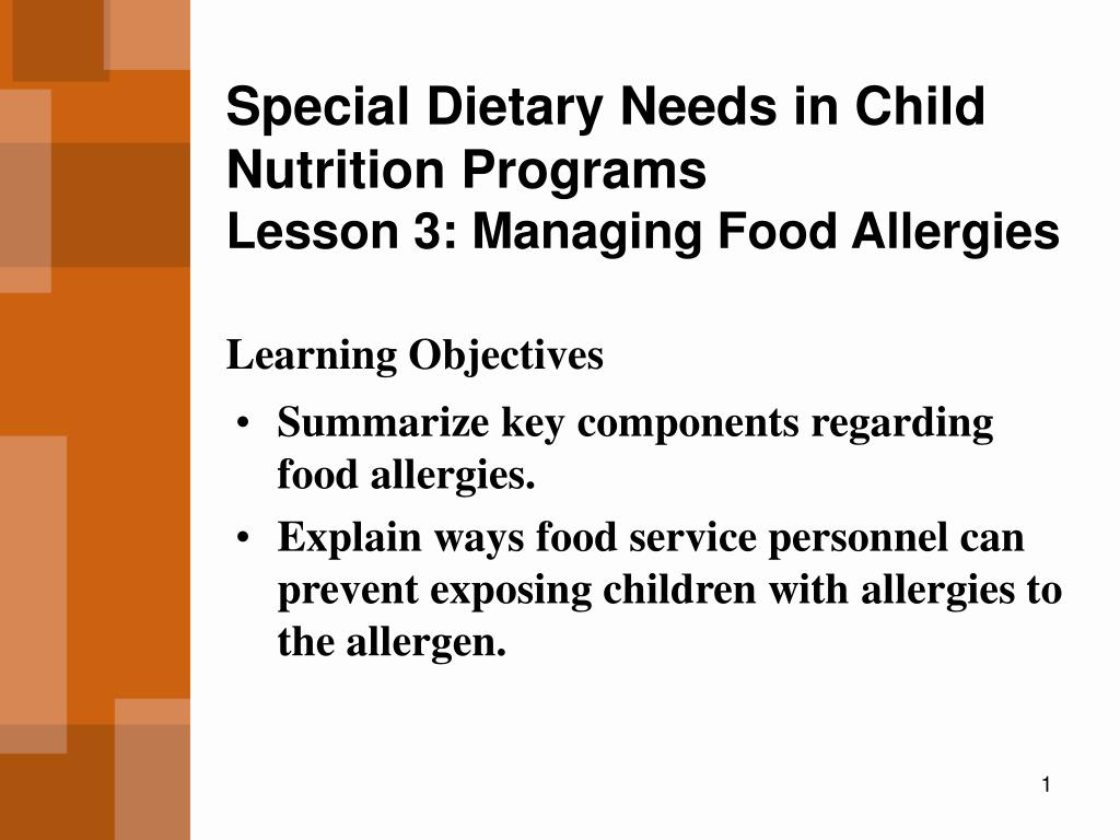 special dietary needs in child nutrition programs lesson 3 managing food allergies l.