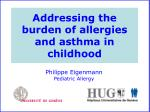 addressing the burden of allergies and asthma in childhood