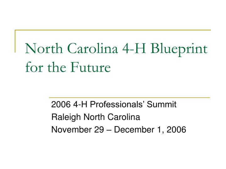 north carolina 4 h blueprint for the future n.