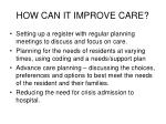 how can it improve care